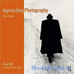Approaching Photography 3rd Edition