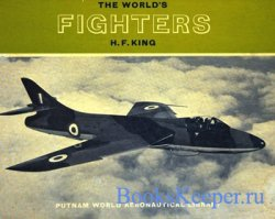 The World's Fighters (Putnam World Aeronautical Library)