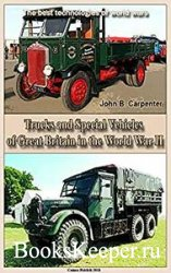 Trucks and Special Vehicles of Great Britain in the World War II: The best  ...