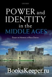 Power and Identity in the Middle Ages: Essays in Memory of Rees Davies