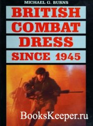 British Combat Dress Since 1945