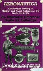 Aeronautica: Collectables Relating to Military and Naval Airforces of the World 1914-1984