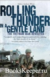Rolling Thunder in a Gentle Land: The Vietnam War Revisited (General Milita ...