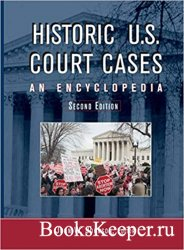 Historic U. S. Court Cases: An Encyclopedia