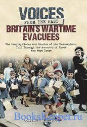 Voices from the Past - Britain's Wartime Evacuees