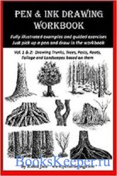 Pen and Ink Drawing Workbook Vol 6: Drawing Quick and Easy Pen & Ink Landscapes