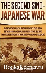 The Second Sino-Japanese War (Captivating History)