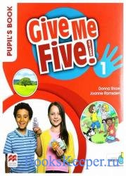 Give Me Five! 1. Pupil's Book