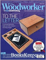 The Woodworker & Good Woodworking - March 2021