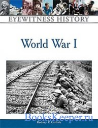 World War I (Eyewitness History Series)