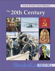Great Events from History: The 20th Century 1901-1940