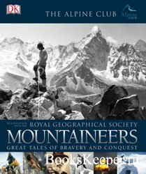 Mountaineers: Great Tales of Bravery and Conquest