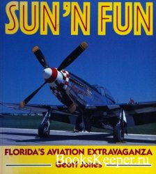 Sun 'n Fun: Florida's Aviation Extravaganza (Osprey Aerospace)