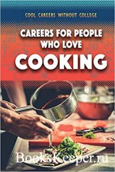 Careers for People Who Love Cooking