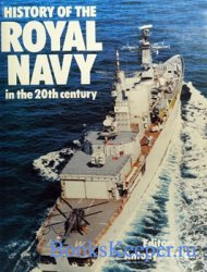 History of the Royal Navy in the 20th Century