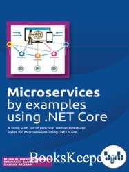 Microservices by examples using .NET Core: A book with lot of practical and ...