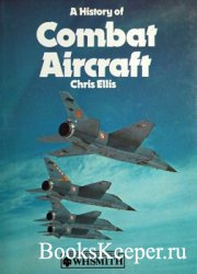 A History of Combat Aircraft