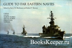 Guide to Far Eastern Navies: China, Japan, North Korea, South Korea, Philip ...