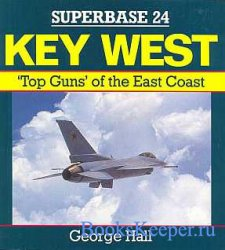 Superbase 24 - Key West: Top Guns of the East Coast