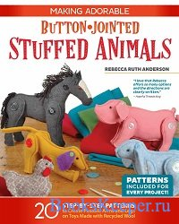 Making Adorable Button - Jointed Stuffed Animals