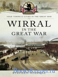 Your Towns and Cities in the Great War - Wirral in the Great War
