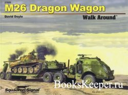 Squadron/Signal 27025 - M26 Dragon Wagon Walk Around