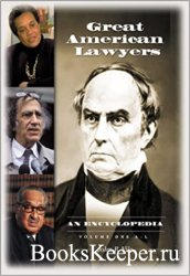 Great American Lawyers: An Encyclopedia
