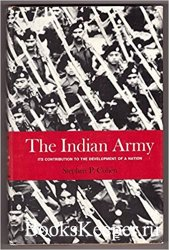 The Indian army: Its contribution to the development of a nation
