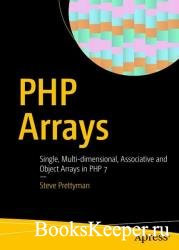 PHP Arrays: Single, Multi-dimensional, Associative and Object Arrays in PHP ...