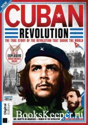All About History Book of the Cuban Revolution, 3rd Edition