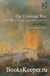 The Crimean War: British Grand Strategy against Russia, 1853–56
