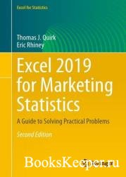 Excel 2019 for Marketing Statistics: A Guide to Solving Practical Problems, ...