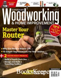 Canadian Woodworking & Home Improvement №130 2021