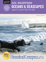 How to Draw & Paint - Oil Painting: Oceans & Seascapes: Learn to paint step ...