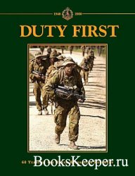 Duty First: 60 Years of the Royal Australian Regiment