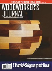 Woodworker's Journal - April 2021