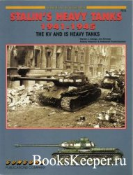 Concord 7012 - Stalins Heavy Tanks 1941-1945: The KV and IS Heavy Tanks