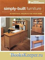 Simply-Built Furniture: 26 practical projects for your home