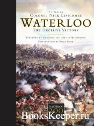 Waterloo: The Decisive Victory