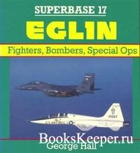 Superbase 17 - Eglin: Fighters, Bombers, Special Ops