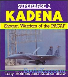 Superbase 7 - Kadena: Shogun Warriors of the PACAF