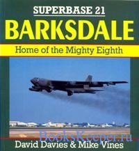 Superbase 21 - Barksdale: Home of the Mighty Eighth