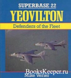 Superbase 22 - Yeovilton: Defenders of the Fleet