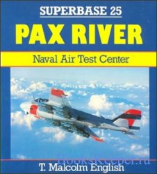 Superbase 25 - Pax River.Naval Air Test Center