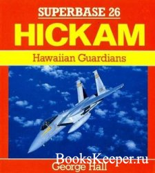 Superbase 26 - Hickam: Hawaiian Guardians