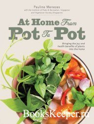 At Home: From Pot to Pot