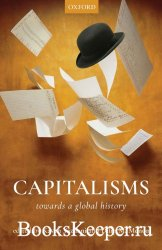 Capitalisms: Towards A Global History