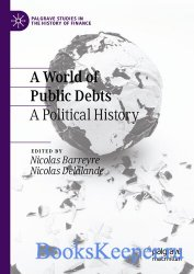 A World of Public Debts: A Political History