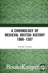 A Chronology of Medieval British History: 1066–1307