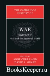 The Cambridge History of War. Volume 2: War and the Medieval World